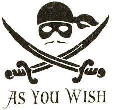 best westley princess bride ideas buttercup  this princess bride shirt features the d pirate roberts mustache mask and bandana as well as the quote as you wish