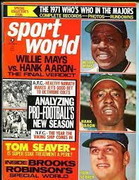 1971 Sport World Magazine October Willie Mays Hank Aaron Tom Seaver  50274b27 | eBay