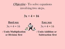 objective to solve equations involving two steps