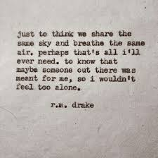 Ever Quote Simple R M Drake Shared By Alessandra On We Heart It
