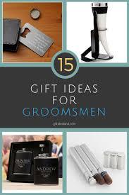 15 best groomsmen gifts for men groomsman gift ideas for him