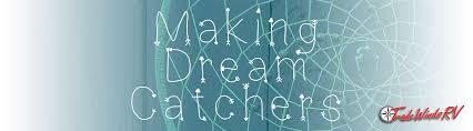 Dream Catcher Making Supplies Making Dream Catchers Tradewinds RV 46