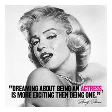 Marilyn Monroe Dream Quotes Best of EQ Best Quote By Marilyn Monroe Dreaming About Being An Actress
