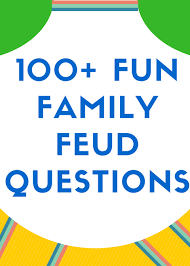 100 Fun Family Feud Questions And Answers Hobbylark