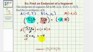 ex find the endpoint of a segment given the midpoint and one endpoint you