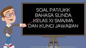 Bahasa sunda sma kelas 11 panggelar basa sunda yayat penerbit. 21 Kunci Jawaban Bahasa Sunda Kelas 11 Gratis Berkas Download