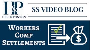 Video Blog Workers Comp Settlement Hill Ponton P A