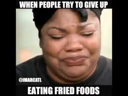 When people try to give up eating fried foods - YouTube via Relatably.com