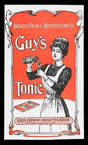 advertising  advert for guy s tonic wellcome in 1900 s