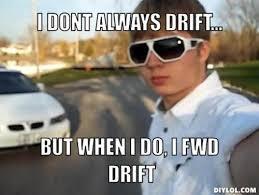 Off Topic - Drift Memes FTW via Relatably.com