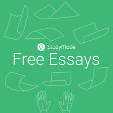 studymode essay free essays and research papers on studymode