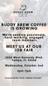 See what other places made the cut. Buddy Brew Coffee At Oxford Exchange 420 West Kennedy Blvd Tampa Fl 2021