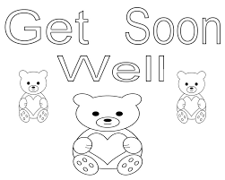 Get Well Soon Coloring Pages For Kids Enjoy Projects To Chronicles