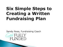 Fundraising Plan Template 6 Simple Steps To Creating A Written Fundraising Plan
