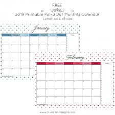 Printable Free Monthly Calendars 2019 Printable Calendar Polka Dots Galore True Bliss Designs