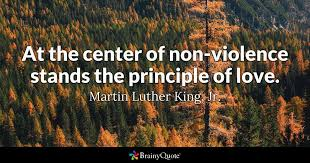 Mlk Quotes About Love Adorable At The Center Of Nonviolence Stands The Principle Of Love Martin