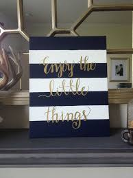 >navy and white stripe enjoy the little things 1 5 canvas in gold  navy and white stripe enjoy the little things 1 5 canvas in gold calligraphy graduation gift and home decor