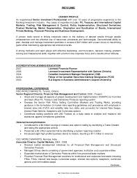 RESUME CAREER PROFILE An experienced Senior Investment Professional with  over 10 years of progressive experience in ...