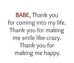 Quotes For My Love Delectable Babe Thank You For Coming Into My Life Quotes Pinterest