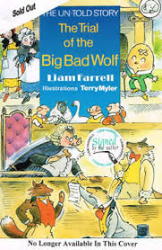 the un told story the trial of the big bad wolf this is my second book