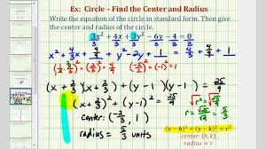 ex 4 write general equation of a circle in standard form coefficent not 1 and fractions