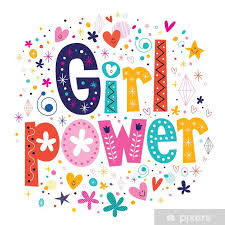 Girl Power Poster Pixers We Live To Change