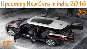 new car launches expected in indiaLatest new top upcoming cars in india 2016 2017 with price  YouTube