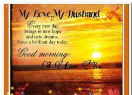 Good Morning Quotes For My Husband Best Of Sweet Good Morning Quotes For Husband With Images
