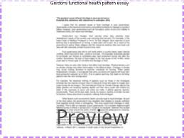 Functional Health Patterns Gordons Functional Health Pattern Essay Term Paper Help