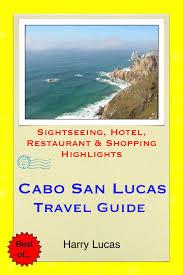 Tide Chart Cabo San Lucas Mexico Cabo San Lucas Mexico Travel Guide Ebook By Harry Lucas Rakuten Kobo