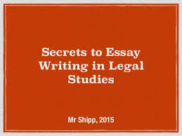 essay structure secrets to essay writing in legal studies mr shipp