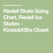 Riedell Figure Skate Size Chart Riedell Skate Sizing Chart Riedell Ice Skates Kinzies