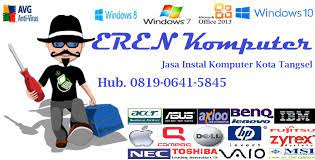 Perfectly in my galaxy but not in windows: Harga Jasa Instal Ulang Laptop Jasa Install Windows Tangerang Selatan Eren Komputer