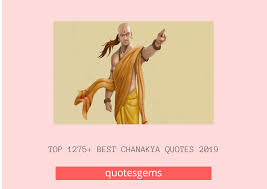 Top 1275 Best Chanakya Quotes 2019 On Success