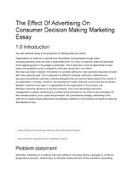 the effect of advertising on consumer decision making marketing the effect of advertising on consumer decision making marketing essay advertising