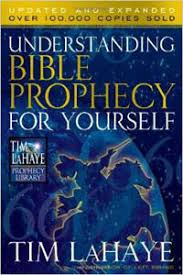 Tim Lahaye Bible Prophecy Chart Understanding Bible Prophecy For Yourself