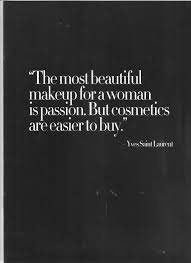 Beautiful Women Quote Best of The Most Beautiful Make Up For A Woman Quote Picture