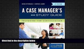 A Case Manager s Study Guide  Preparing for Certification     Nursing Management  Physical Care at End of Life