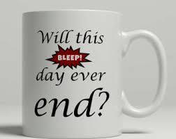 funny office coffee mugs. funny office coffee mugs