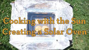 Solar Oven Temperature Chart Cooking With The Sun Creating A Solar Oven Activity