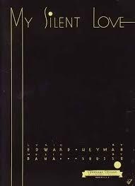 Bamboo Trading My Silent Love 40 Sheet Music Vintage Sheet Music Custom Silent Love Pic