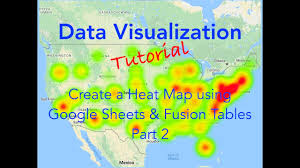 Google Sheets And Fusion Tables Heat Maps