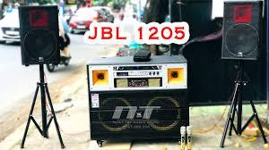Test loa trực tiếp JBL 1205 ✅ ] - Dàn karaoke di động cao cấp công suất lớn  kết hợp với 2 loa full - YouTube