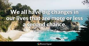Second Chance Quotes Custom Second Chance Quotes BrainyQuote