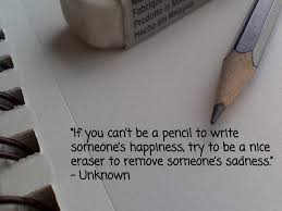Image result for quote about pencil and eraser