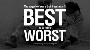 Quote Spy Interesting 48 Famous Quotes About War On World Peace Death Violence
