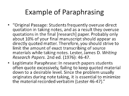 quoting paraphrasing quoting paraphrasing and summarizing example of paraphrasing original passage students frequently overuse direct quotation in taking notes and