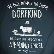 Leg Dich Niemals Dorfkind Spruch T Shirt Lustig Kult Fun Witzig Bauer Geschenk