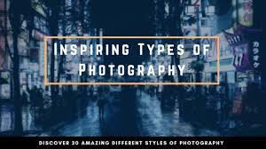 Types Of Photography Types Of Photography Streetbounty