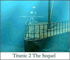 real underwater titanic pictures. Titanic 2- The Sequel - Funny Picture Of Under Real Photos Underwater Pictures